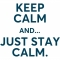 Keep  calm and just keep calm 25x23mm